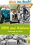 DDR auf R�dern. Fahrzeuge im Osten