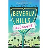 Beverly Hills Adjacent ~ Jennifer Steinhauer