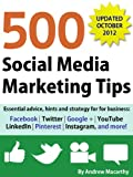 500 Social Media Marketing Tips: Essential Advice,...