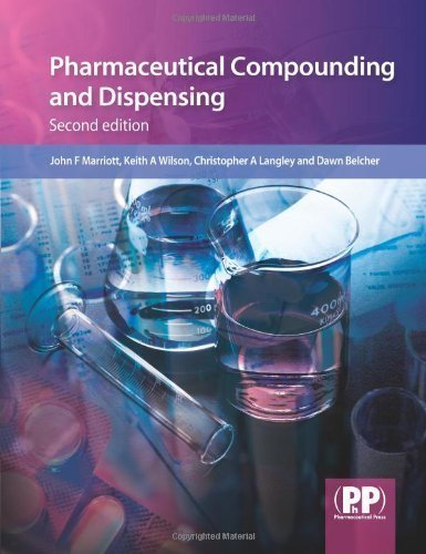 Pharmaceutical Compounding and Dispensing, Second Edition