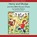 Henry and Mudge and the Wild Goose Chase Audiobook by Cynthia Rylant Narrated by George Guidall