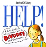 Help!: A Girl's Guide to Divorce and...