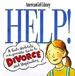 HELP A GIRLS GD TO DIVORCE/STEP FAMILIES