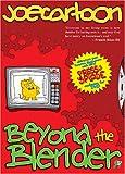 Joe Cartoon: Beyond the Blender