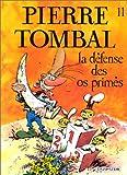 """Afficher """"Pierre Tombal n° 11 La Défense des os primés"""""""