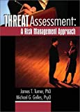 img - for Threat Assessment: A Risk Management Approach book / textbook / text book
