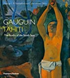 Gauguin Tahiti: The Studio of the South Seas (0500093229) by Shackelford, George T. M.