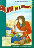Gulliver in Lilliput (0862784565) by Frank Murphy