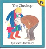 The Check-up (Out and About Books) (0140552758) by Oxenbury, Helen