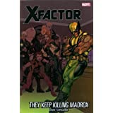 X-Factor 15: They Keep Killing Madroxpar Peter David