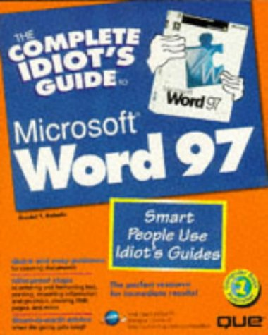 The Complete Idiot's Guide to Microsoft Word 97 (Complete Idiot's Guide to.)