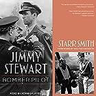 Jimmy Stewart: Bomber Pilot Hörbuch von Starr Smith, Walter Cronkite Gesprochen von: Adam Grupper