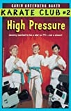 High Pressure (Karate Club)