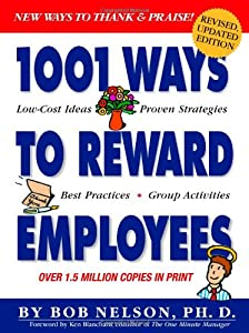 "Cover of ""1001 Ways to Reward Employees"""