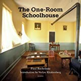 The One-Room Schoolhouse: A Tribute to a Beloved National Icon