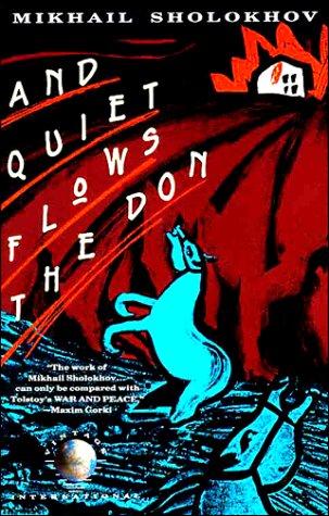 And Quiet Flows the Don, Mikhail Sholokhov