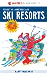 img - for Lobster's Family Guide To North American Ski Resorts (Kids' City Explorer Series) book / textbook / text book