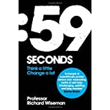 59 Seconds: Think a little, change a lotby Prof. Richard Wiseman