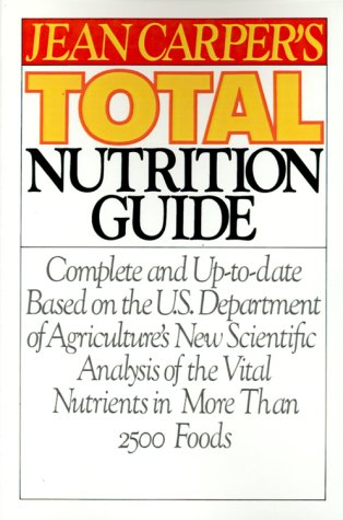 Jean Carper's Total Nutrition Guide, Carper,Jean