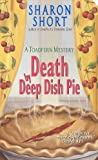 img - for Death By Deep Dish Pie (A Josie Toadfern / Stain-Busting Mystery) book / textbook / text book