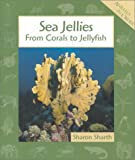 Sea Jellies (Animals in Order) (0531118673) by Sharon Sharth