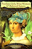 cover of Fearless Girls, Wise Women, and Beloved Sisters: Heroines in Folktales from Around the World