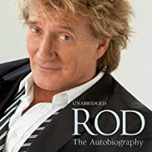 Rod: The Autobiography Audiobook by Rod Stewart Narrated by Simon Vance