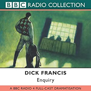 Enquiry (Dramatised) | [Dick Francis]