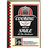 Cooking with a Smile at the Firehouse