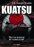 Kuatsu: Técnica