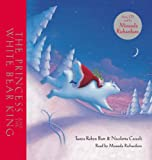 img - for The Princess and the White Bear King book / textbook / text book
