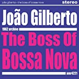 The Boss Of Bossa Nova