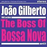 The Boss Of Bossa Nova