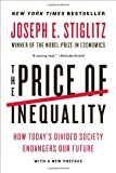 img - for The Price of Inequality: How Today's Divided Society Endangers Our Future book / textbook / text book