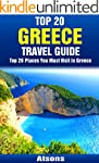 Top 20 Places to Visit in Greece - To...