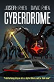 Cyberdrome (a science fiction thriller)