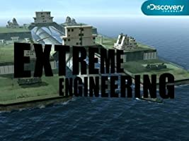 Extreme Engineering: Season 2 [HD]