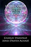 img - for Crystal Vision Through Crystal Gazing book / textbook / text book