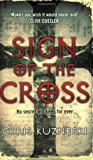 Chris Kuzneski Sign of the Cross