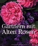 Image de Gärtnern mit Alten Rosen