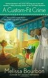 A Custom-Fit Crime: A Magical Dressmaking Mystery (Magical Dressmaking Mysteries)