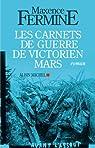 Les carnets de guerre de Victorien Mars par Fermine