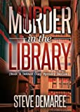 Murder In The Library (Book 3 Dekker Cozy Mystery Series)