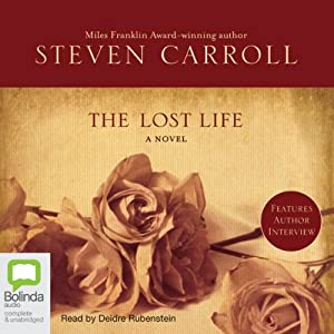 The Lost Life | [Steven Carroll]
