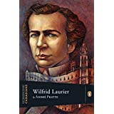 Extraordinary Canadians Wilfrid Laurierby Andre Pratte