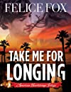 Take Me for Longing (American Heartstrings Trilogy)
