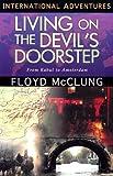 Living on the Devil's Doorstep: From Kabul to Amsterdam (International Adventures) (International Adventure Series)