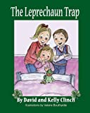 The Leprechaun Trap: A Family Tradition For Saint Patrick s Day