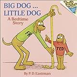 Big Dog... Little Dog (A Bedtime Story)