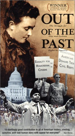Out of the Past - The Struggle for Gay and Lesbian Rights in America